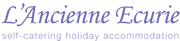 LAncienne Ecurie self-catering holiday accommodation